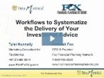 Workflows to Systematize the Delivery of Your Investment Advice Webinar